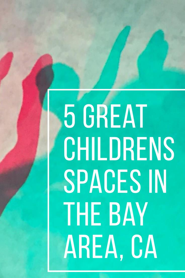 The Bay Area is full of fantastic children's learning spaces. This post shares some of my favorites! www.louisapenfold.com