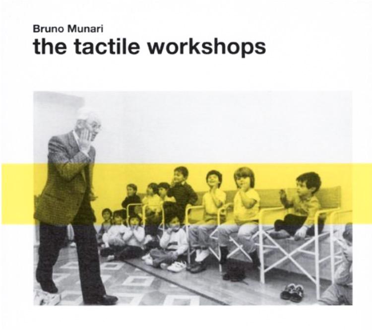 Tactile workshops