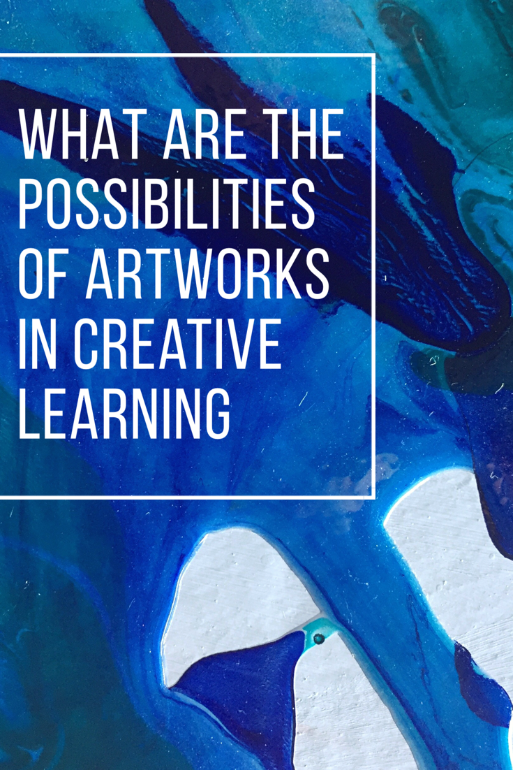 This post looks at how artworks be used to support creative learning? Includes a resource list for educators www.louisapenfold.com #arteducation #creativelearning #artmuseum #artworks #progressiveeducation