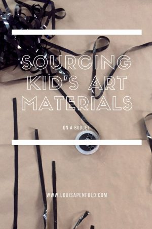 Sourcing kid's art materials (while on a budget)